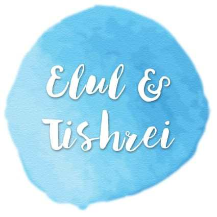 Elul & Tishrei